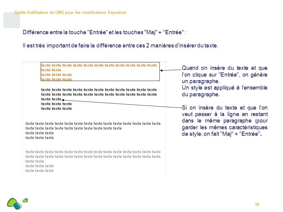 Différence entre la touche Entrée et les touches Maj + Entrée :