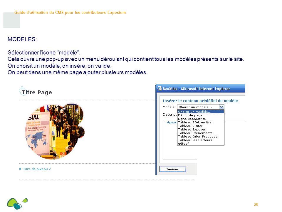 MODELES : Sélectionner l icone modèle . Cela ouvre une pop-up avec un menu déroulant qui contient tous les modèles présents sur le site.