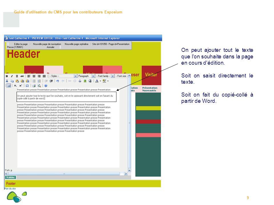 On peut ajouter tout le texte que l on souhaite dans la page en cours d édition.