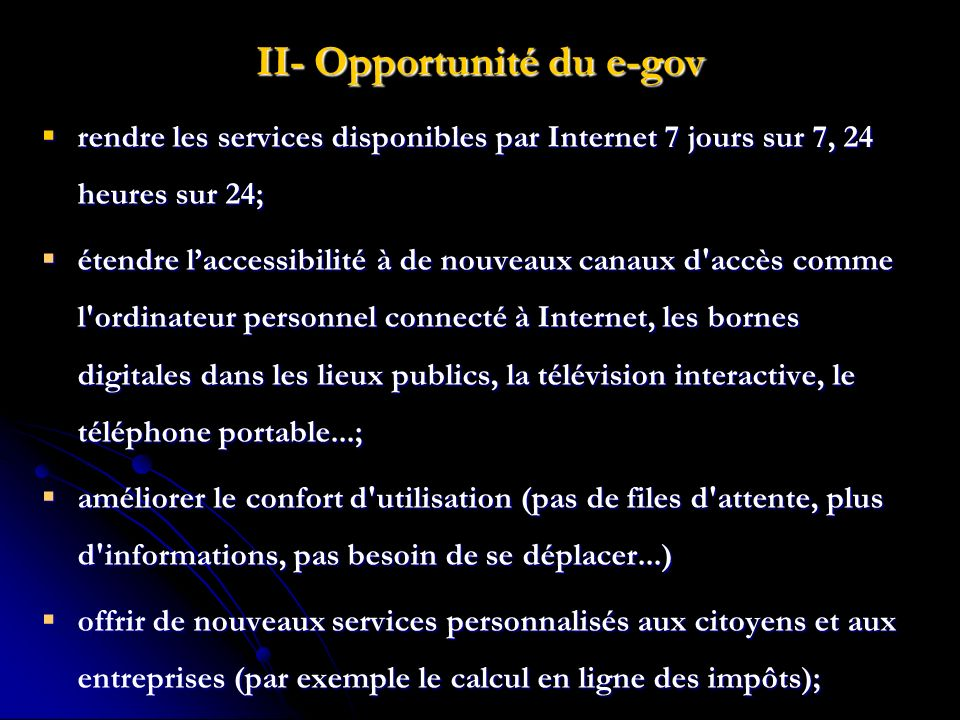 II- Opportunité du e-gov