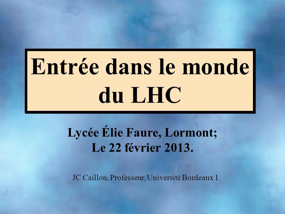 Entrée dans le monde du LHC