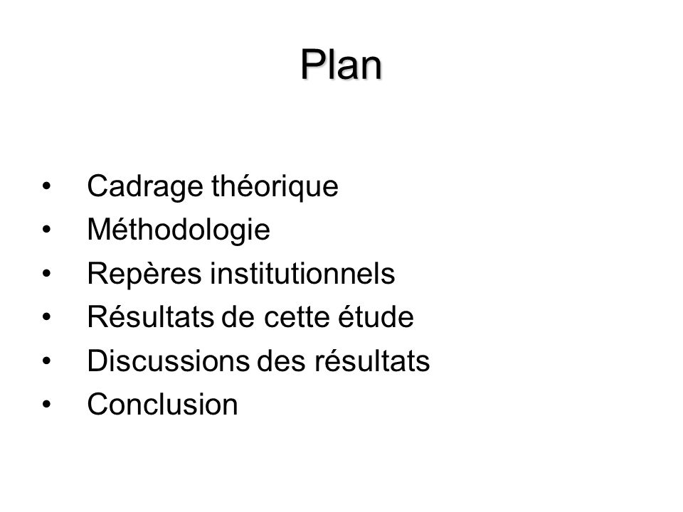 Plan Cadrage théorique Méthodologie Repères institutionnels