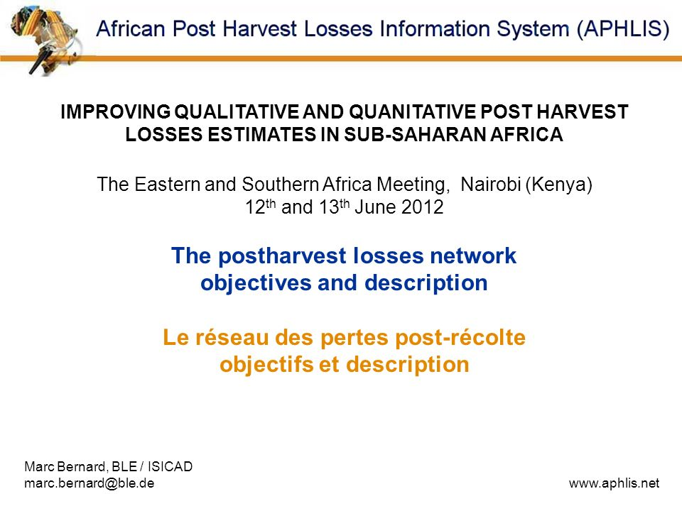 The postharvest losses network objectives and description