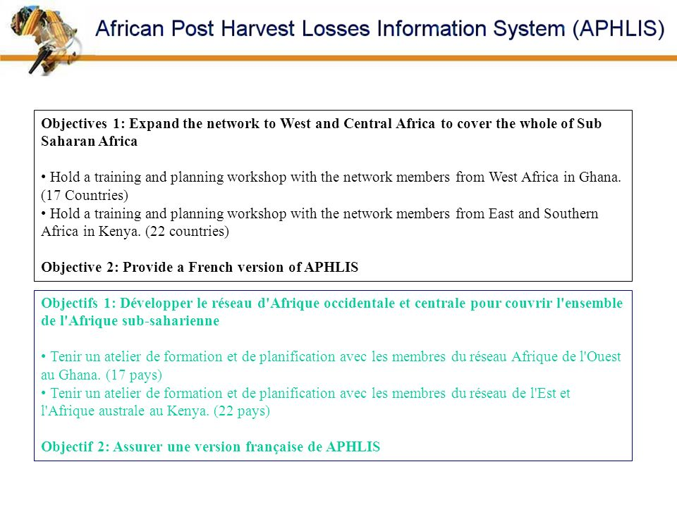 Objectives 1: Expand the network to West and Central Africa to cover the whole of Sub Saharan Africa
