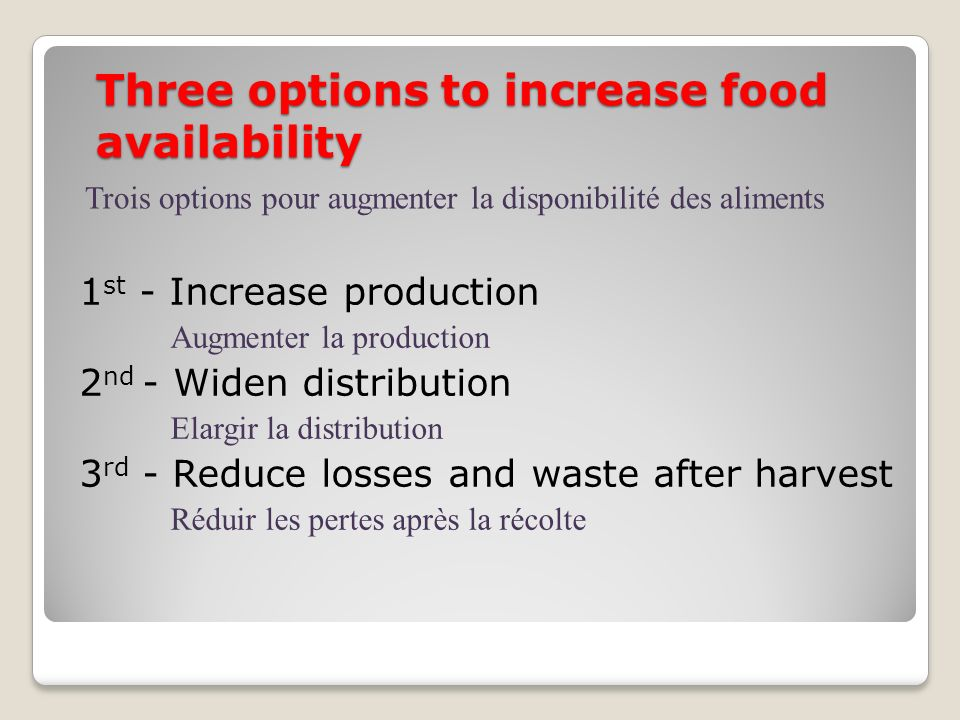 Three options to increase food availability