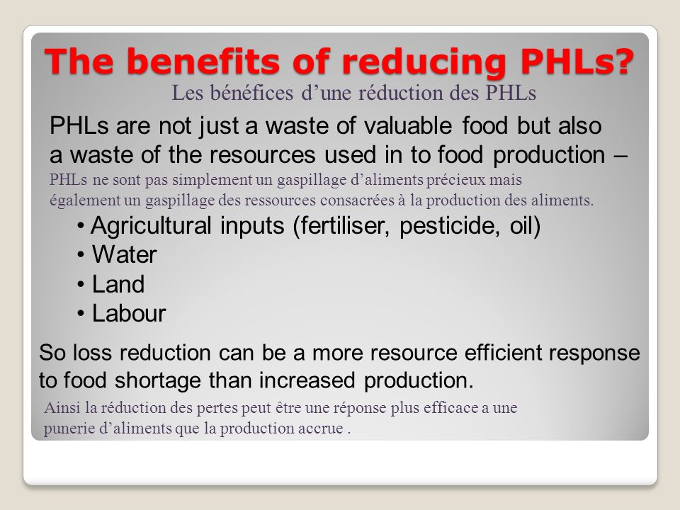 The benefits of reducing PHLs
