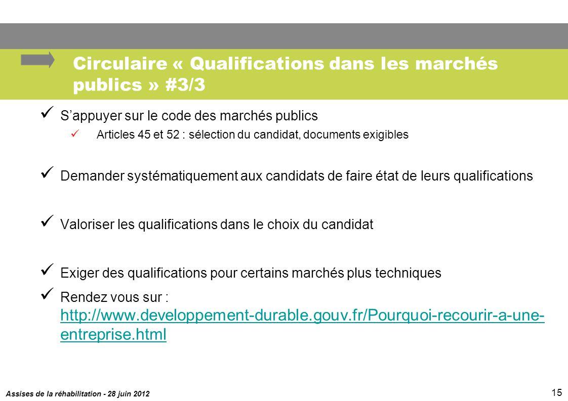 Circulaire « Qualifications dans les marchés publics » #3/3