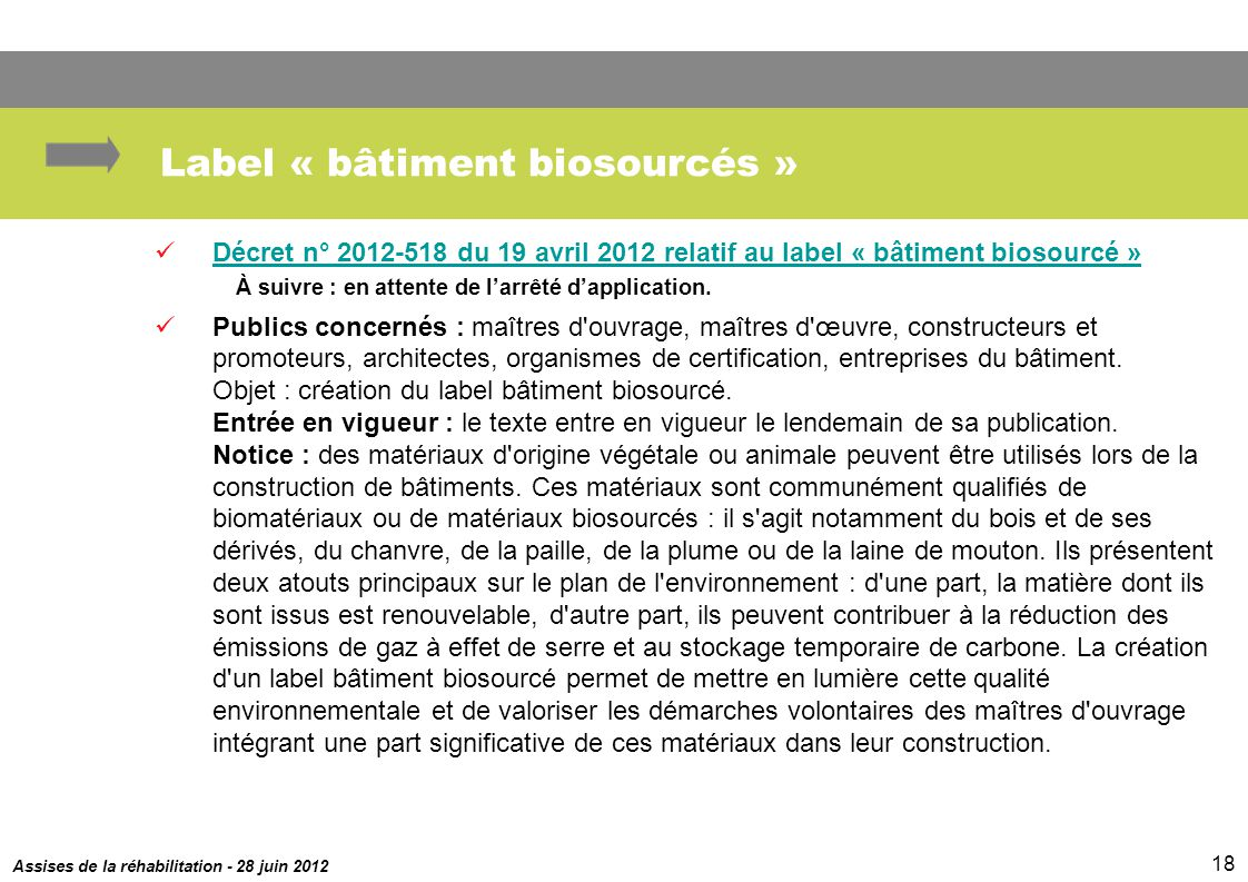 Label « bâtiment biosourcés »