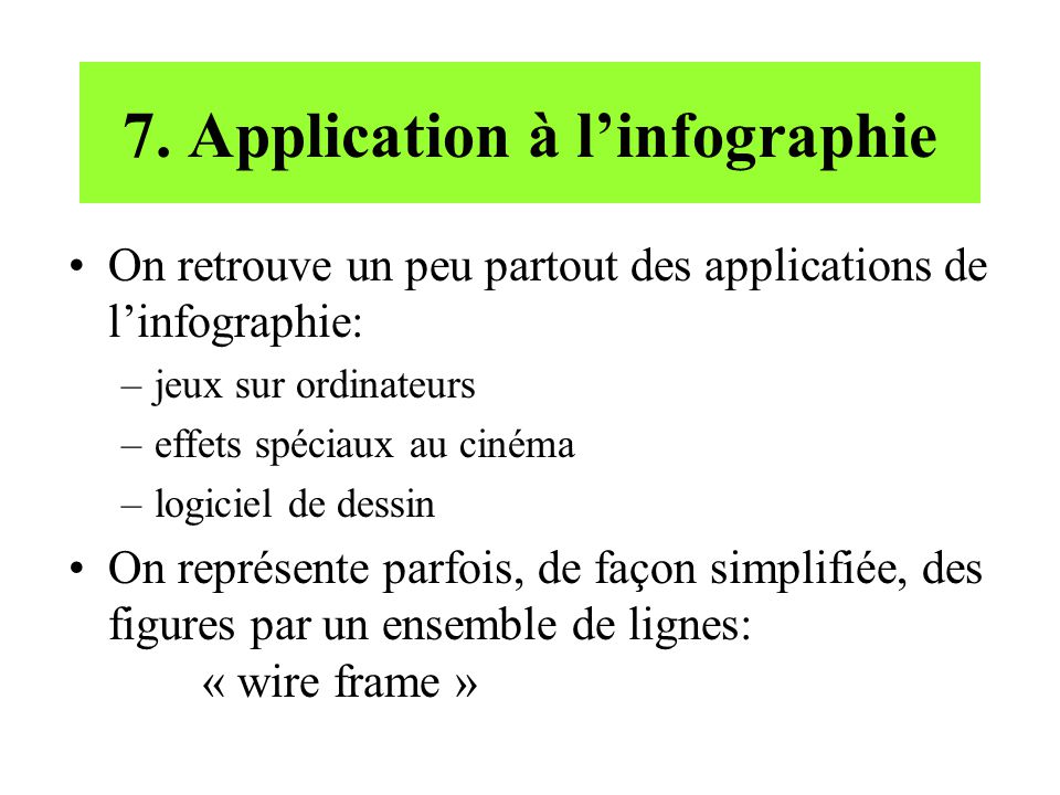 7. Application à l'infographie