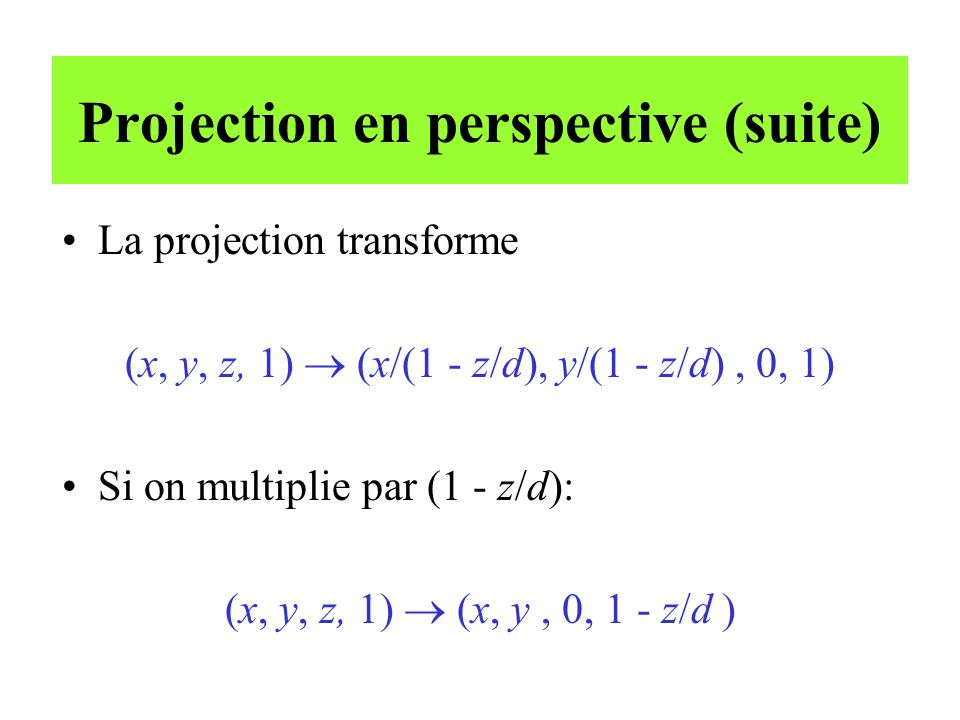 Projection en perspective (suite)