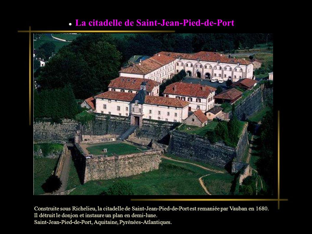 La citadelle de Saint-Jean-Pied-de-Port