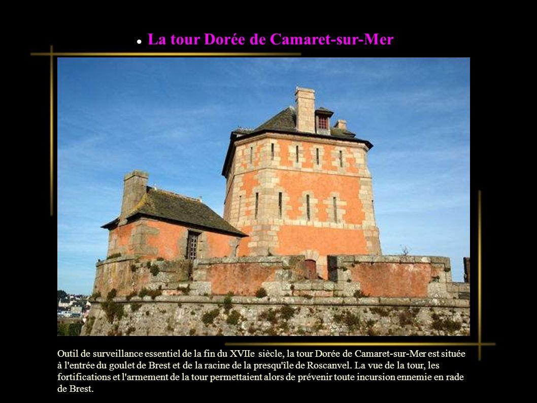 La tour Dorée de Camaret-sur-Mer
