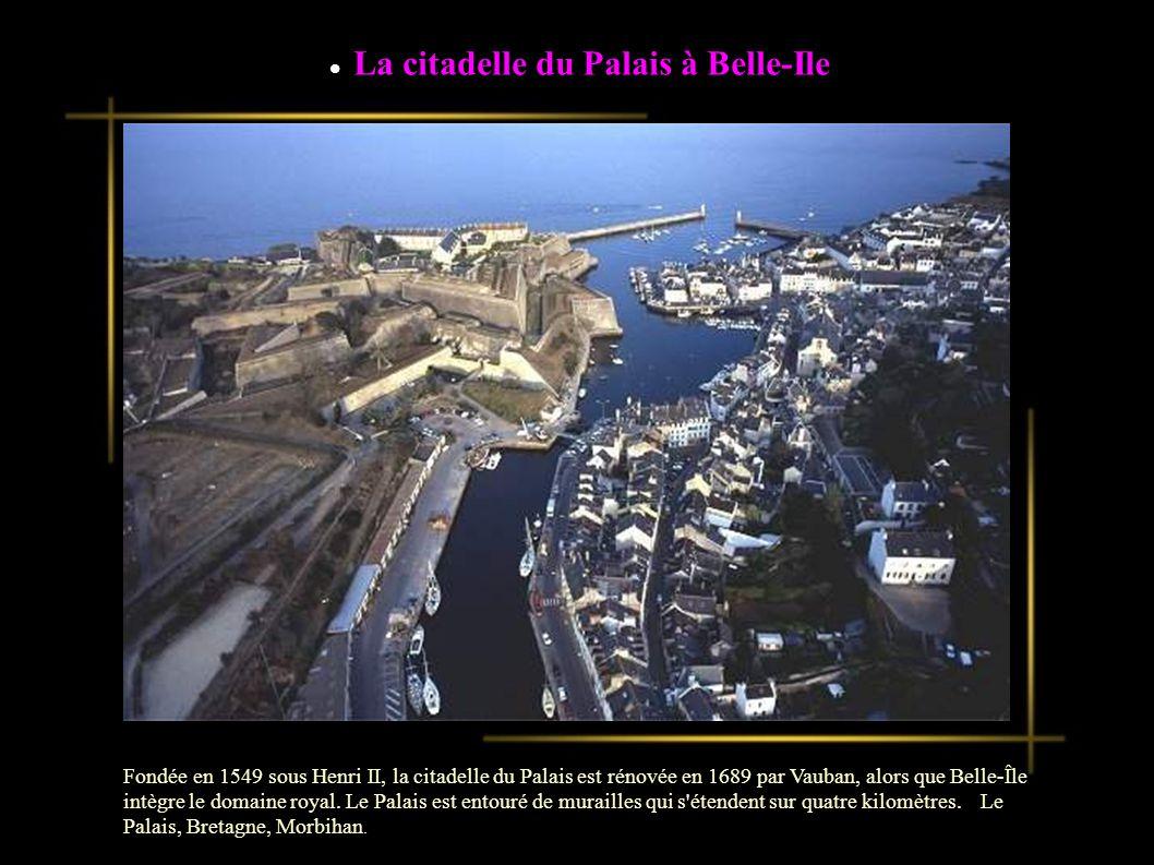 La citadelle du Palais à Belle-Ile
