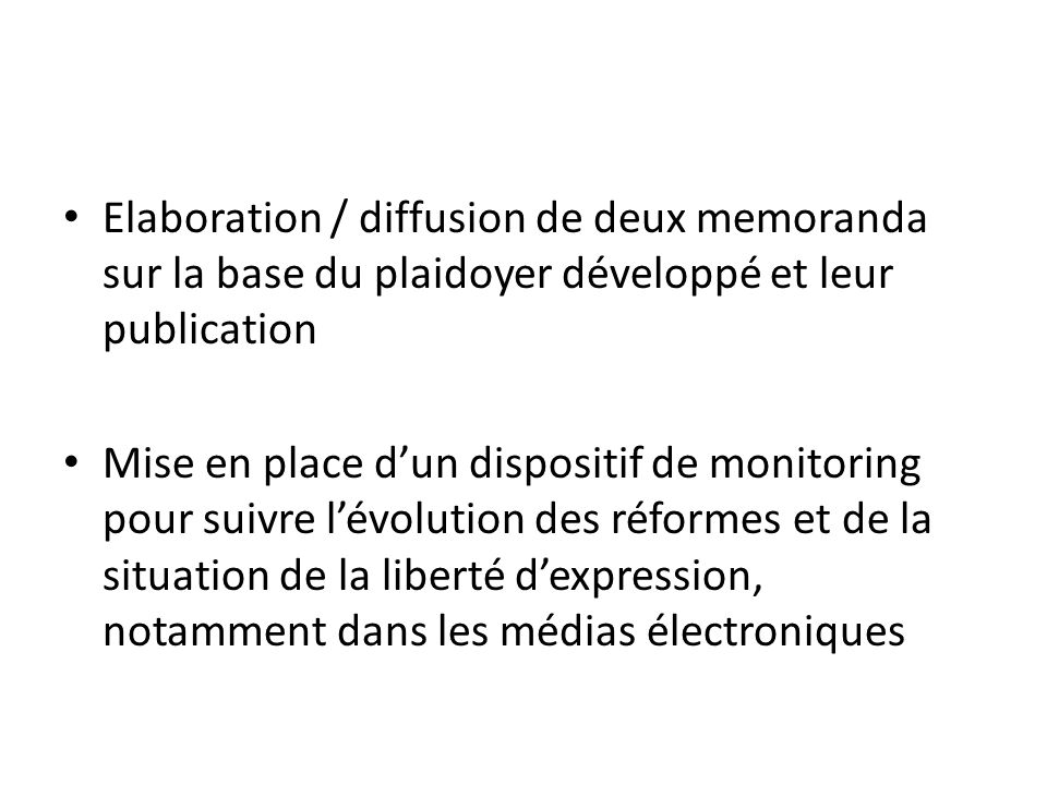 Elaboration / diffusion de deux memoranda sur la base du plaidoyer développé et leur publication