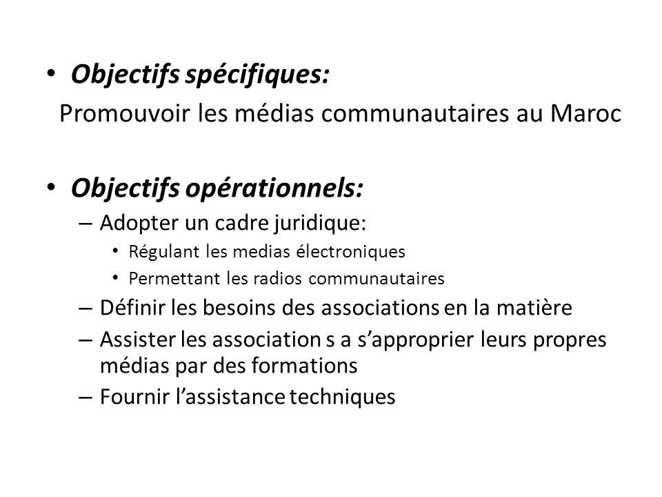 Objectifs spécifiques: Promouvoir les médias communautaires au Maroc