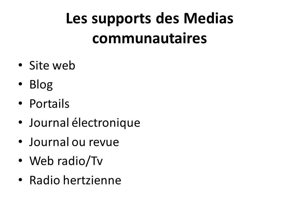 Les supports des Medias communautaires