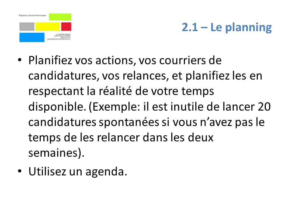 2.1 – Le planning