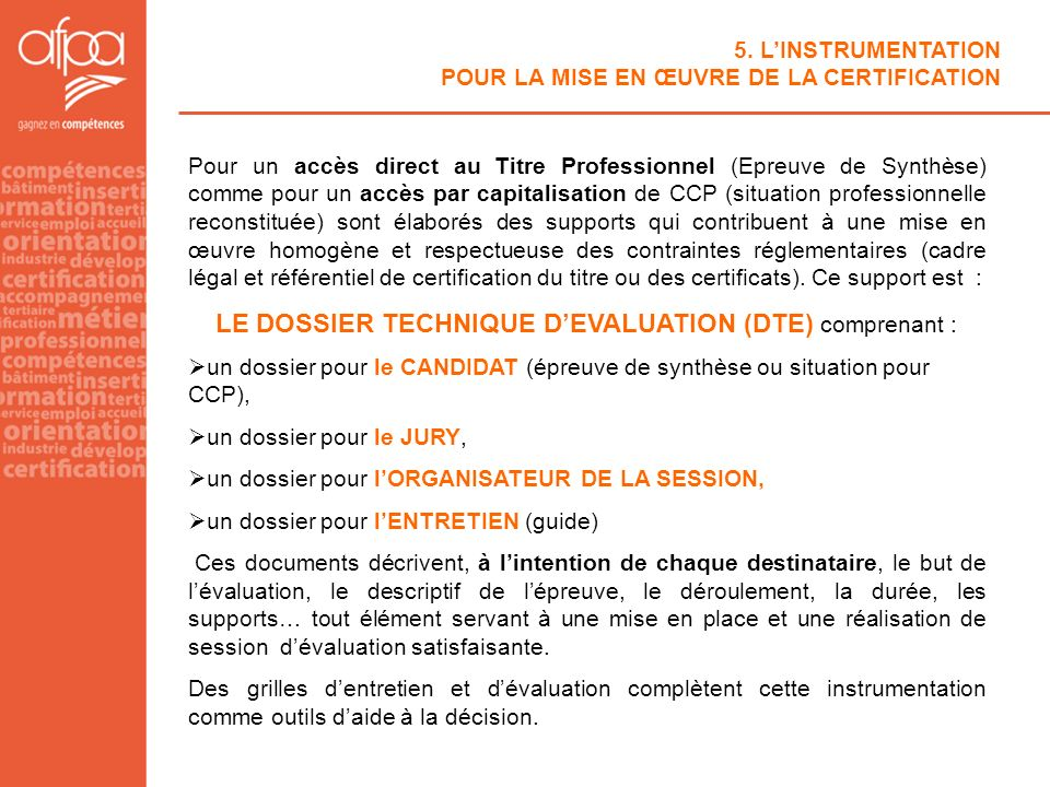 LE DOSSIER TECHNIQUE D'EVALUATION (DTE) comprenant :