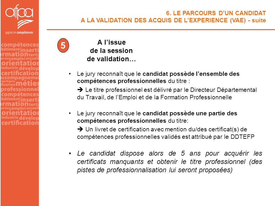 A l'issue de la session de validation…