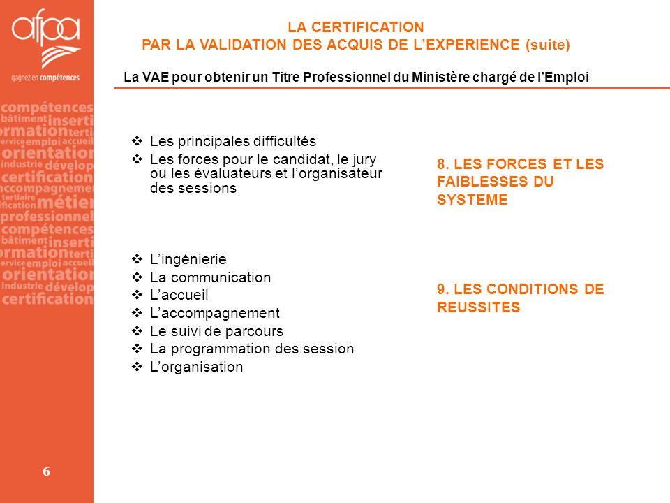 PAR LA VALIDATION DES ACQUIS DE L'EXPERIENCE (suite)