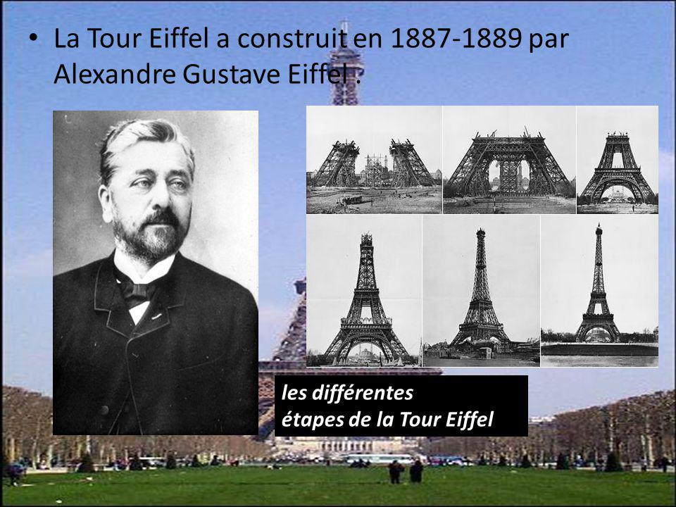La Tour Eiffel a construit en 1887-1889 par Alexandre Gustave Eiffel .