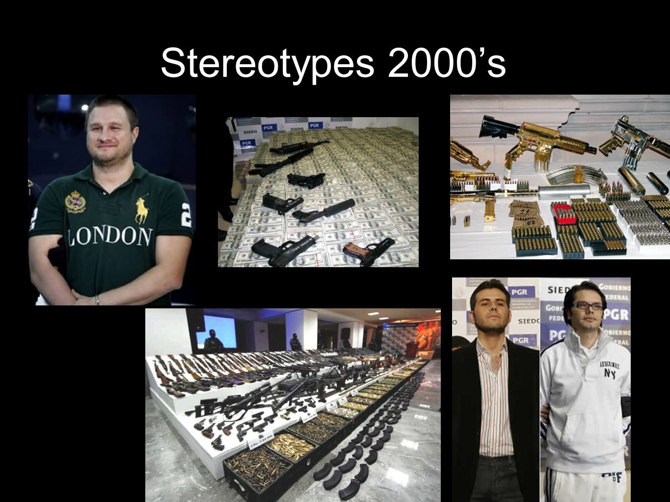 Stereotypes 2000's