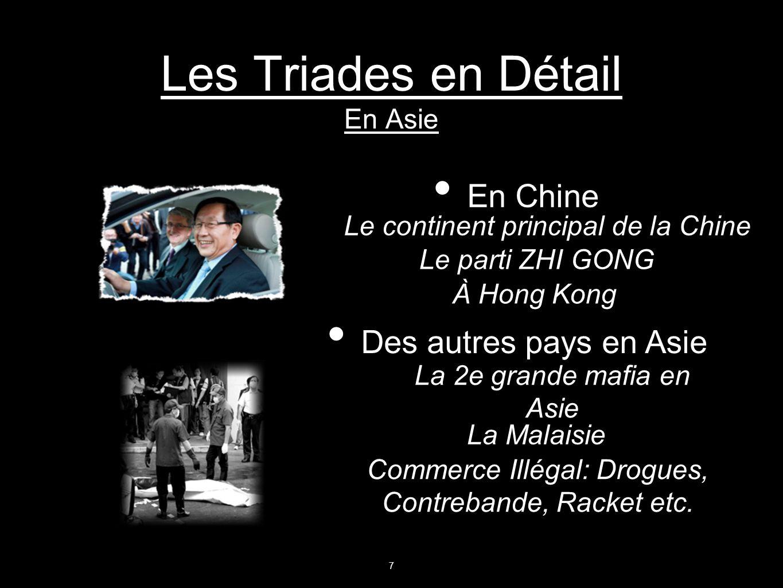 Les Triades en Détail En Asie