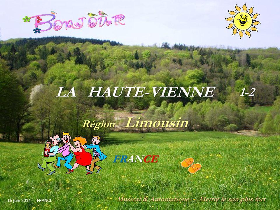 LA HAUTE-VIENNE 1-2 Région Limousin FRANCE
