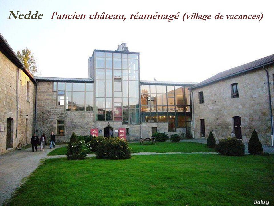 Nedde l'ancien château, réaménagé (village de vacances)