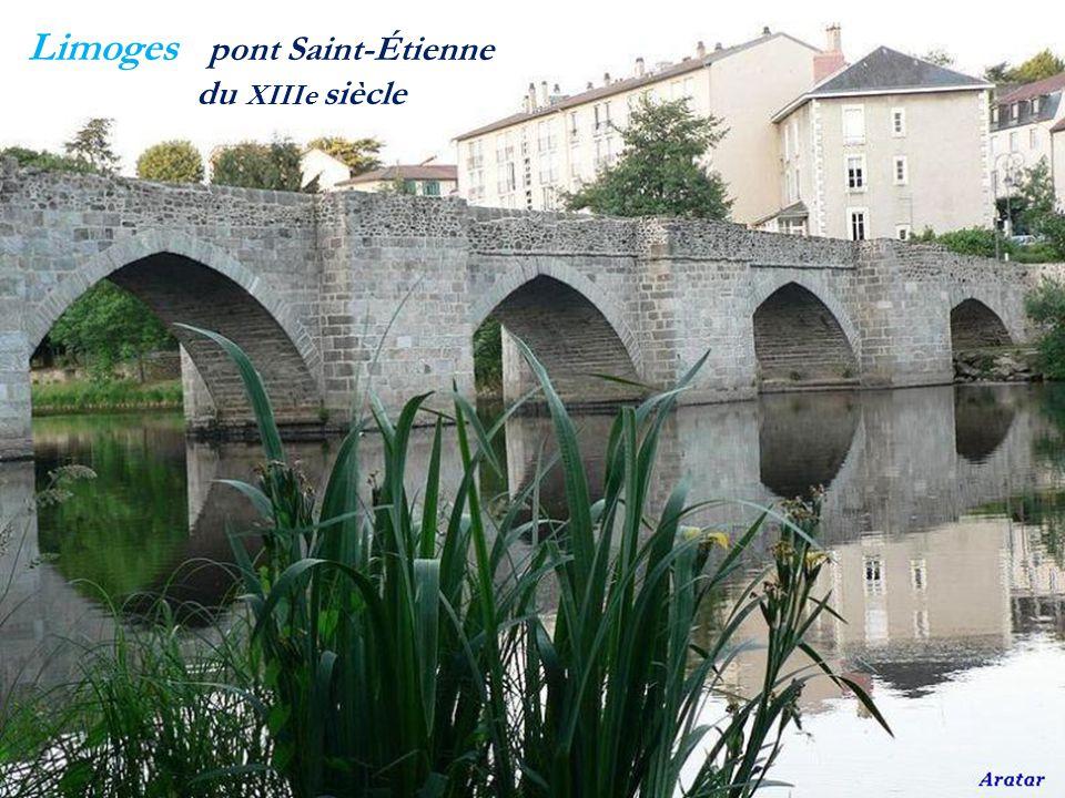 Limoges pont Saint-Étienne . du XIIIe siècle