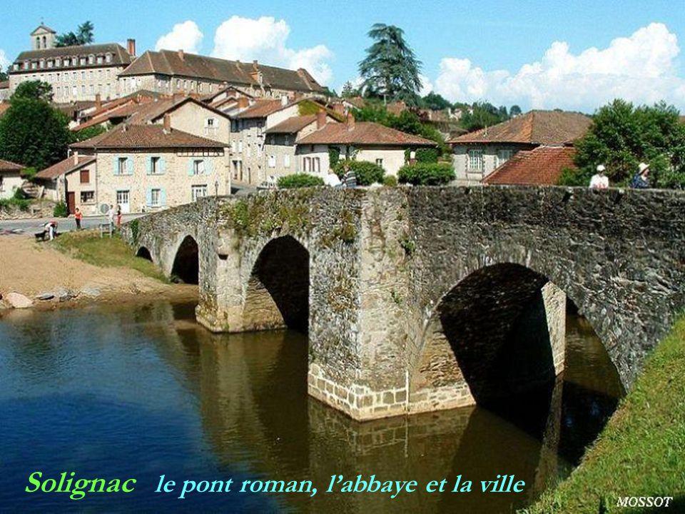 Solignac le pont roman, l'abbaye et la ville
