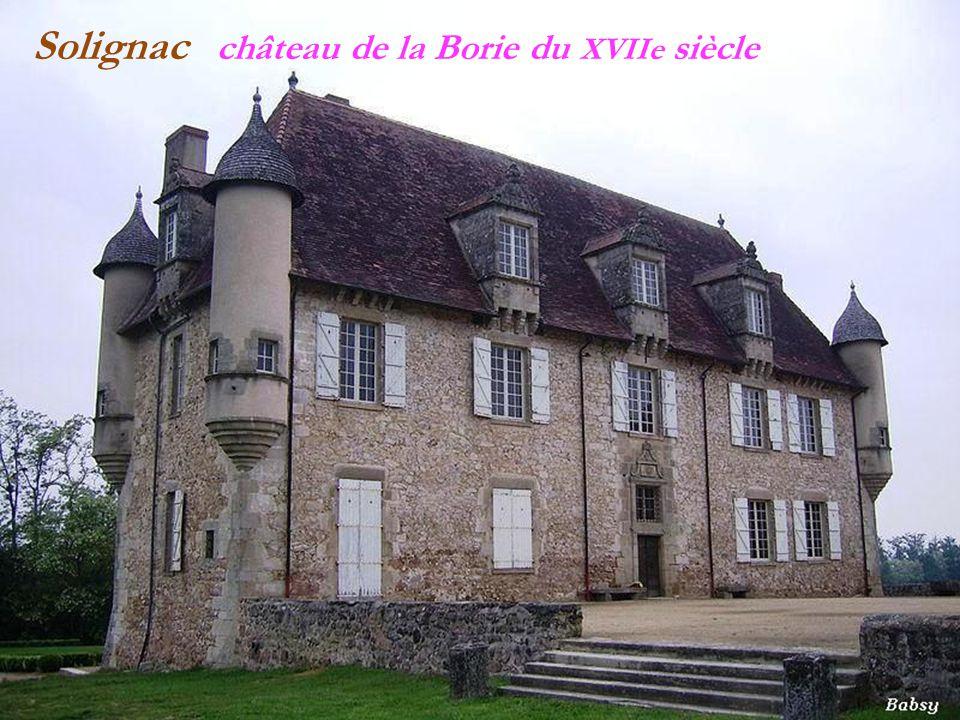Solignac château de la Borie du XVIIe siècle