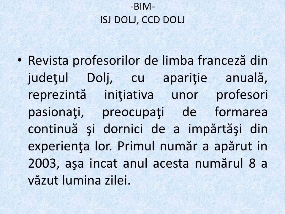-BIM- ISJ DOLJ, CCD DOLJ