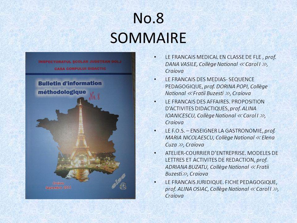 No.8 SOMMAIRE LE FRANCAIS MEDICAL EN CLASSE DE FLE , prof. DANA VASILE, Collège National ≪ Carol I ≫, Craiova.