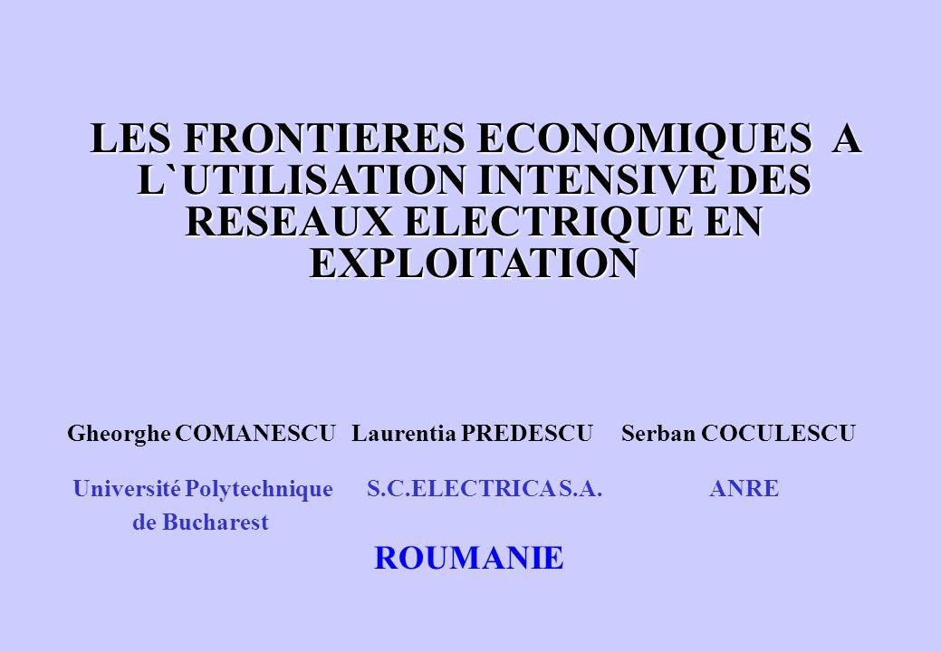 LES FRONTIERES ECONOMIQUES A L`UTILISATION INTENSIVE DES RESEAUX ELECTRIQUE EN EXPLOITATION
