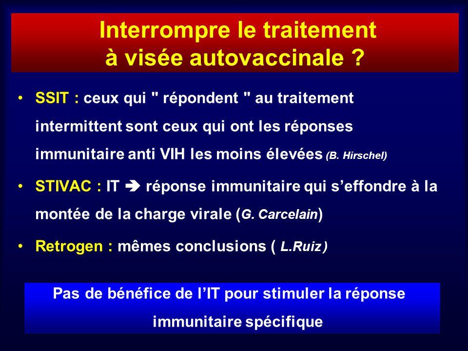 Interrompre le traitement à visée autovaccinale
