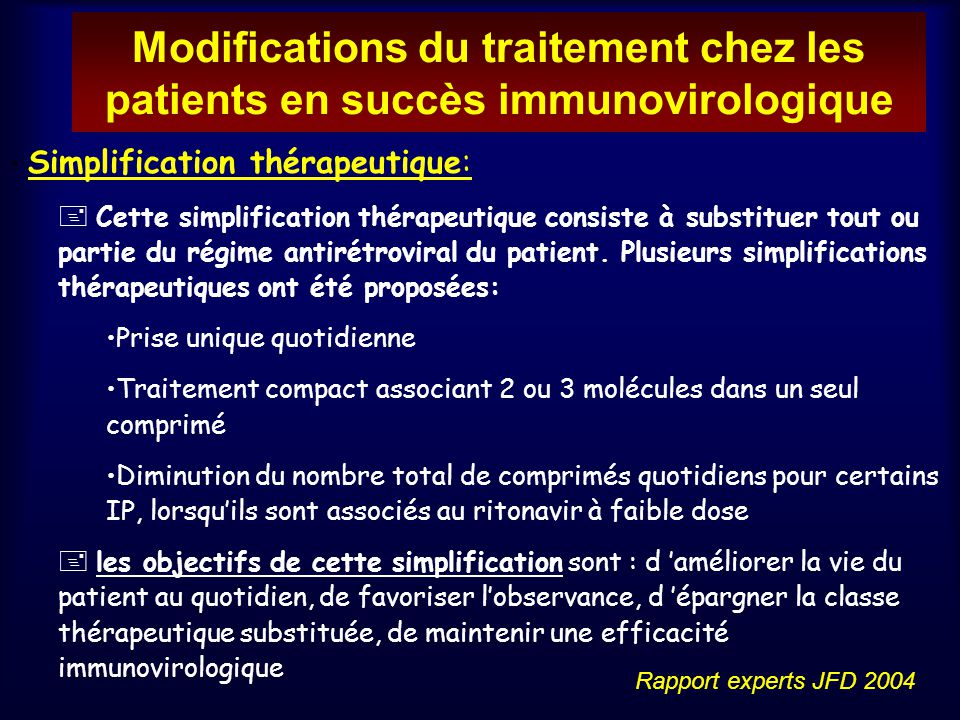 Modifications du traitement chez les patients en succès immunovirologique