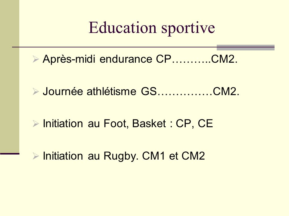 Education sportive Après-midi endurance CP………..CM2.