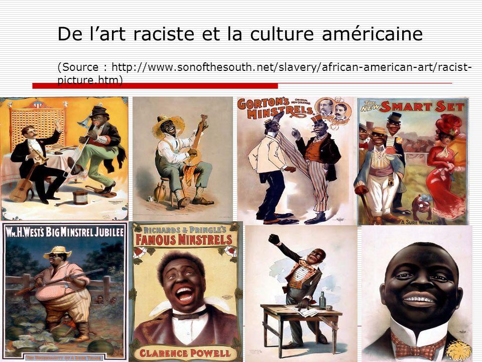 De l'art raciste et la culture américaine (Source : http://www