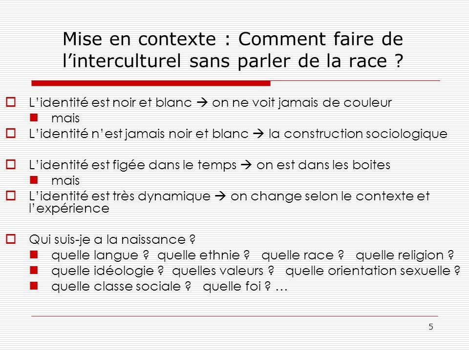 Mise en contexte : Comment faire de l'interculturel sans parler de la race