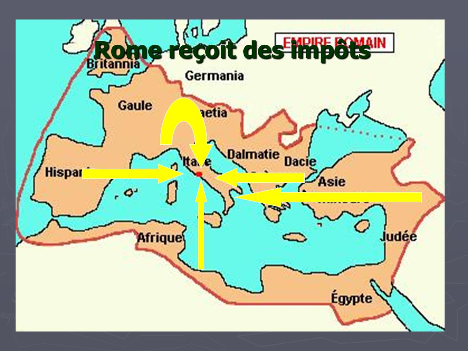 Rome reçoit des impôts