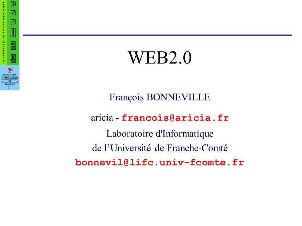 WEB2.0 François BONNEVILLE aricia - francois@aricia.fr