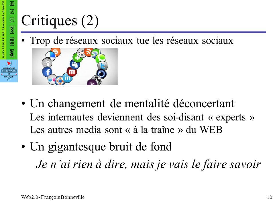 Critiques (2) Trop de réseaux sociaux tue les réseaux sociaux.