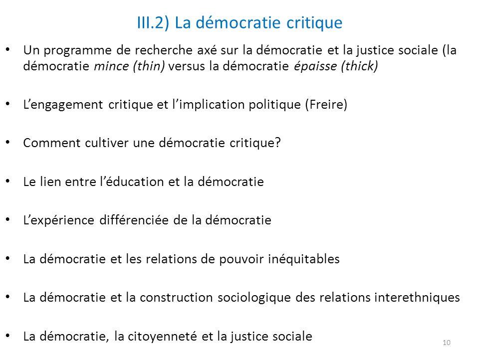 III.2) La démocratie critique