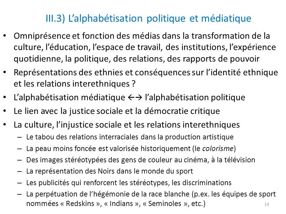 III.3) L'alphabétisation politique et médiatique