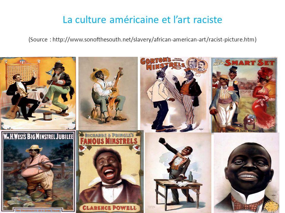 La culture américaine et l'art raciste (Source : http://www