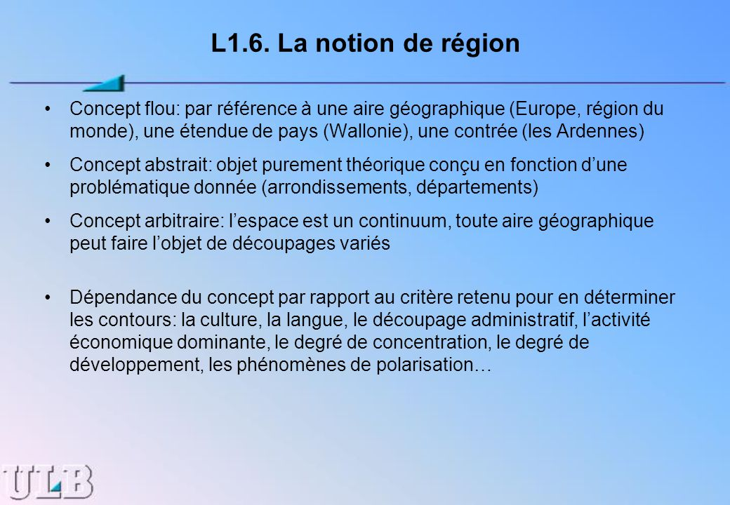 L1.6. La notion de région