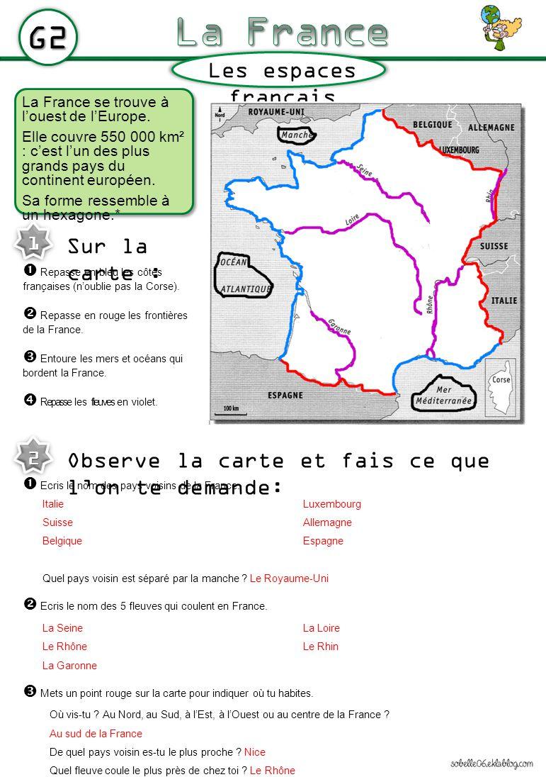La France G2 Les espaces français Sur la carte :
