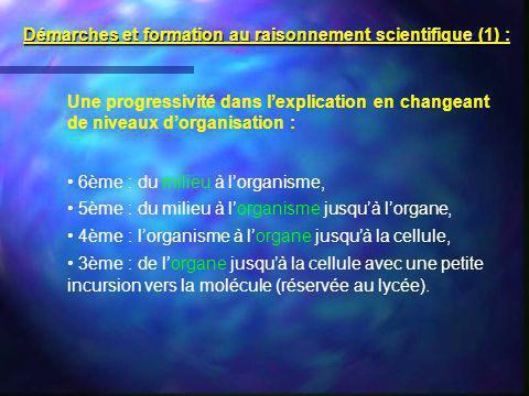 Démarches et formation au raisonnement scientifique (1) :