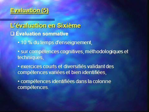 L'évaluation en Sixième